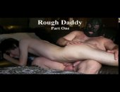Rough Daddy & His Boi Part 1